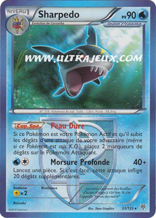 Ultrajeux sharpedo de team plasma 33 138 carte - Carte pokemon team plasma ...