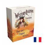 Jeu de Plateau Aventure Western Legends - Pour une poignée d'extras