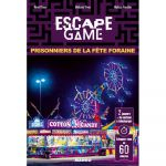 Escape Game Best-Seller Escape Game -Prisonniers de la Fête Foraine