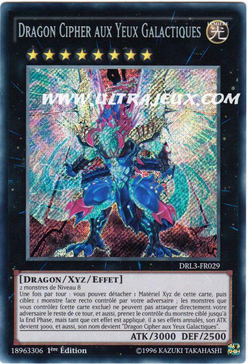 Ultrajeux Dragon Cipher Aux Yeux Galactiques Drl3 Fr029 Carte Yu Gi Oh Cartes 224 L Unit 233
